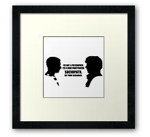 Sherlock Holmes: I'm a Sociopath Framed Print