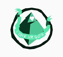 I Love Ur Guts Unisex T-Shirt