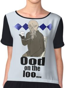 Ood on the loo...  Chiffon Top