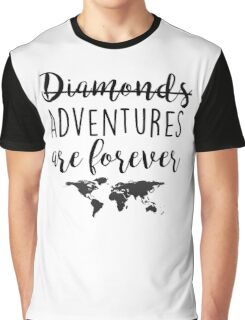 Adventures are forever Graphic T-Shirt