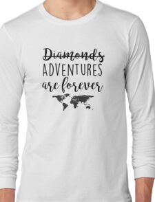 Adventures are forever Long Sleeve T-Shirt