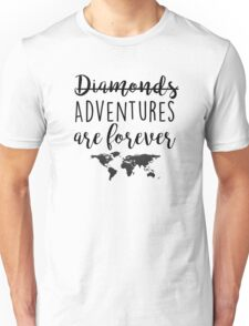 Adventures are forever Unisex T-Shirt