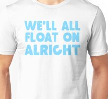 """Float On"" by Modest Mouse Unisex T-Shirt"