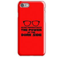 Power of the Dork Side iPhone Case/Skin