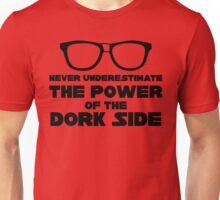 Power of the Dork Side Unisex T-Shirt