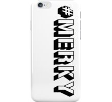 #MERKY iPhone Case/Skin