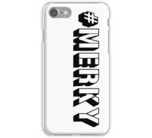 #MERKY iPhone Case/Skin