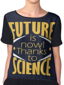 Future is now! Chiffon Top
