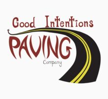 Good Intentions Paving Company by Daniel Wills