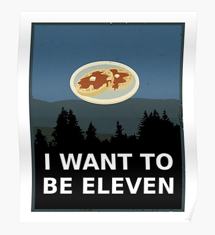 I Want To Be Eleven Poster