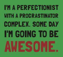 Procrastinator Awesome Kids Clothes