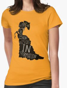 Okay ladies now let's get in formation Womens Fitted T-Shirt