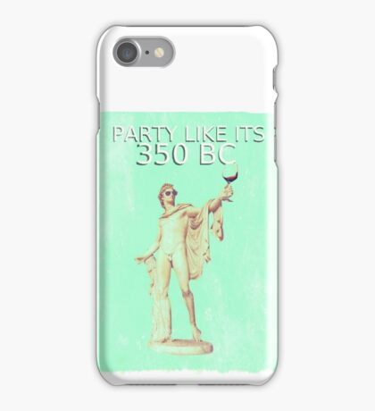 Party Like It's 350BC - Apollo Design iPhone Case/Skin