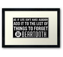 Beartooth Lyrics Framed Print