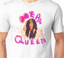 Mean Queen Unisex T-Shirt