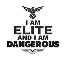 Elite Dangerous: I am Elite and I am Dangerous Photographic Print