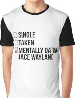MENTALLY DATING JACE WAYLAND Graphic T-Shirt