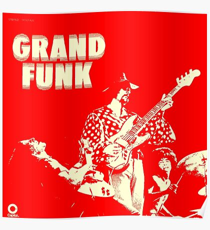 Grand Funk Railroad  Poster