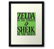 Zelda in the streets, Sheik in the sheets Framed Print