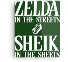 Zelda in the streets, Sheik in the sheets. Metal Print