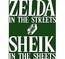 Zelda in the streets, Sheik in the sheets. Photographic Print