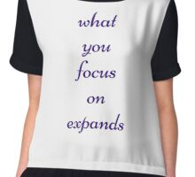 What you focus on expands Chiffon Top