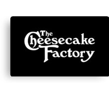 The Cheesecake Factory - White Variant Canvas Print