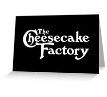 The Cheesecake Factory - White Variant Greeting Card