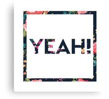 Yeah! Canvas Print