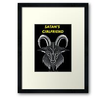 SATAN'S GIRLFRIEND Framed Print