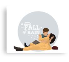 A Little Fall of Rain  Canvas Print