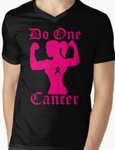 Do One Cancer Lady Mens V-Neck T-Shirt