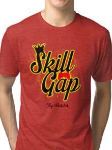 Skill Gap Tri-blend T-Shirt