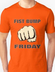 Fist Bump Friday T-Shirt