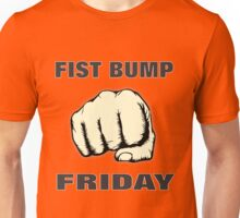 Fist Bump Friday Unisex T-Shirt