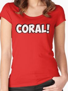 Coral! Women's Fitted Scoop T-Shirt