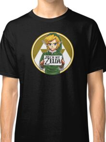 Dude I'm Not Zelda Classic T-Shirt