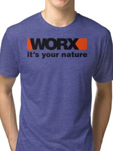 Worx Tools Its Your Nature Tri-blend T-Shirt