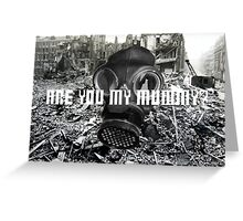 Doctor Who - Are You My Mummy? Greeting Card