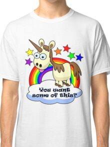 Unicorn - You Want Some of This? Classic T-Shirt