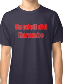 Goodell did Harambe Classic T-Shirt