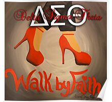 WALK BY FAITH - DELTA SIGMA THETA Poster