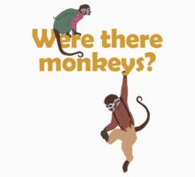 Were there monkeys? (yellow) Kids Clothes