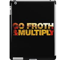 go froth & multiply iPad Case/Skin