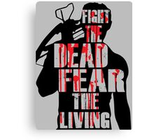 The Walking Dead - Fight the Dead, Fear the Living - Dixon Canvas Print