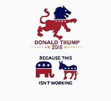 Donald Trump - Isn't Working Unisex T-Shirt