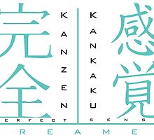 Kanzen Kankaku Dreamer by FrostySphincter