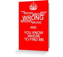 Wrong! Greeting Card