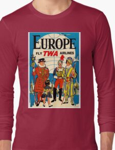 """TWA AIRLINES"" Fly to Europe Advertising Print Long Sleeve T-Shirt"