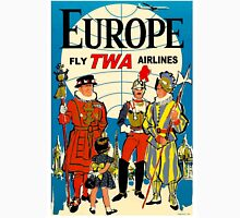 """TWA AIRLINES"" Fly to Europe Advertising Print Unisex T-Shirt"